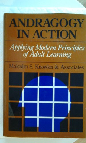 applying malcolm knowles andragogy model to Steven r crawford for eci 761 andragogy - malcolm knowles 2 analysis of andragogy when applying andragogy to learning, the task or goal of the learner will determine if direct or indirect methods of instruction should be used if a concept is one that is previously unknown to the learner.